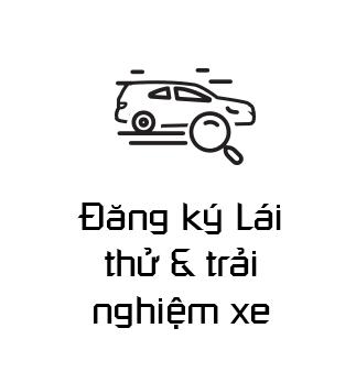 Đăng ký Lái thử & trải nghiệm xe
