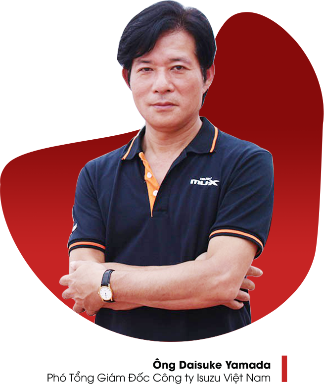 Ông Daisuke Yamada - Phó Tổng Giám Đốc Công ty Isuzu Việt Nam